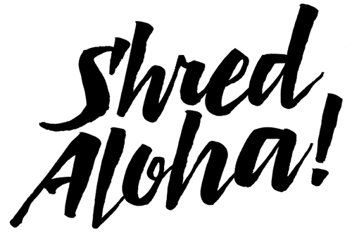 CJDunn_Shred_Aloha_brush_lettering