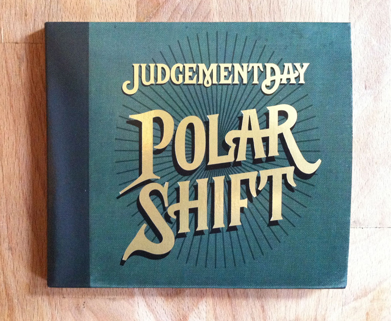 Judgement Day Polar Shift Lettering and Custom Type packaging